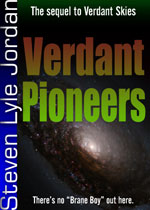 cover for Verdant Pioneers, second book in the drama series by Steven Lyle Jordan