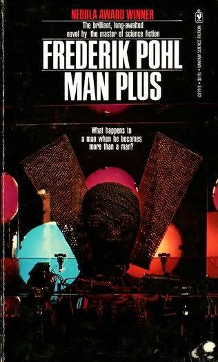 The man behind Man Plus  RIP Frederik Pohl  – Steven Lyle Jordan