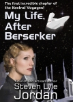 cover of The Kestral Voyages: My Life, After Berserker
