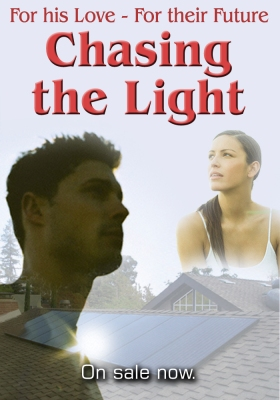 For his love - for their future. Chasing the Light