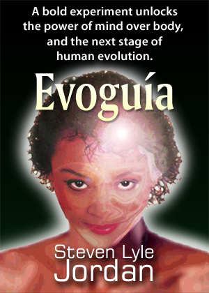 A bold experiment unlocks the power of mind over body, and the next stage of human evolution.  Evoguia, on sale now.